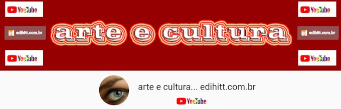 canal , youtube: arte e cultura