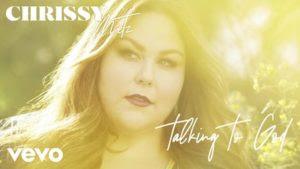 Talking To God Lyrics – Chrissy Metz
