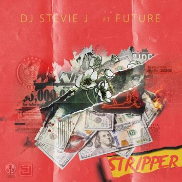 Music: DJ Stevie J, Future – Stripper