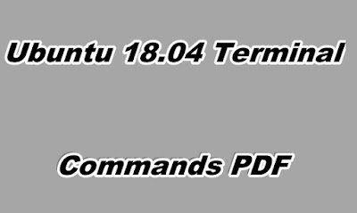 Ubuntu 18.04 Terminal Commands PDF.