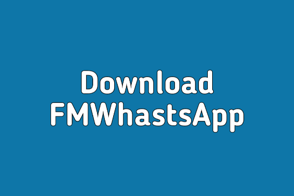 Download FMWhatsApp