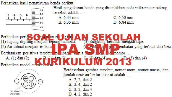 Soal Dan Kunci Jawaban Ujian Sekolah Ipa Smp Kurikulum 2013 Tahun Pelajaran 2019 2020 Didno76 Com
