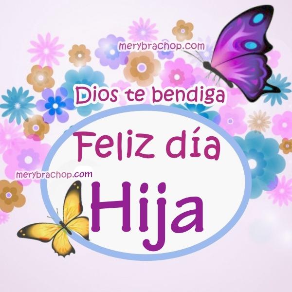 tarjeta con mariposas y flores para bendiciones de mi hija feliz cumpleaños Dios te bendiga