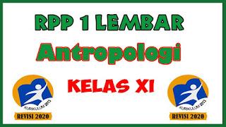 RPP Antropologi 1 Lembar Kelas XI K13 Revisi 2020