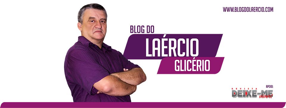 Blog do Laércio Glicério
