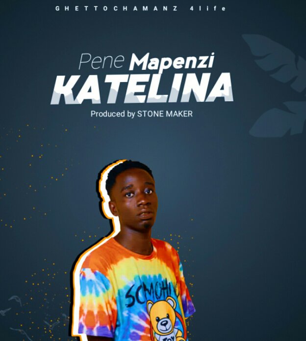 AUDIO   PENE MAPENZI - KATELINA   DOWNLOAD NOW