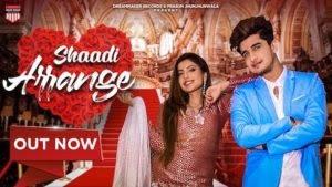 Shaadi Arrange Lyrics – Kay J x Stk | Bhavin Bhanushali
