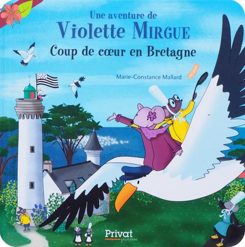 Coup de cœur en Bretagne - Une nouvelle aventure de Violette Mirgue !