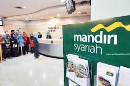Lowongan Kerja PT. Bank Syariah Mandiri KC Bukittinggi Pasar Aur Agustus 2019