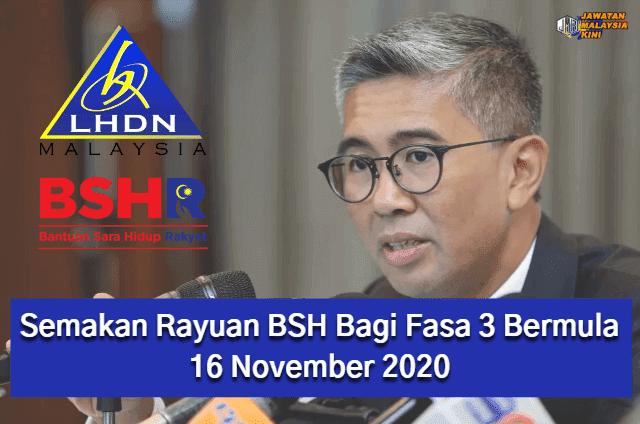 [RASMI!] Semakan Rayuan BSH Bagi Fasa 3 Bermula 16 November 2020