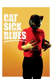 Cat Sick Blues 2016 Film Deutsch Online Anschauen