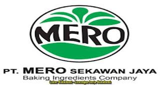 Lowongan Kerja PT MERO Sekawan Jaya Sukabumi 2021