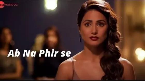 Ab Na Phir Se Lyrics by Yasser Desai
