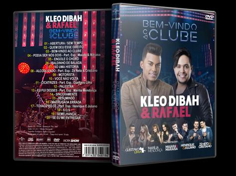 Kleo Dibah & Rafael: Bem-Vindo ao Clube