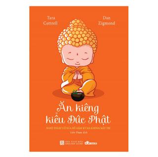 Ăn Kiêng Kiểu Đức Phật ebook PDF EPUB AWZ3 PRC MOBI