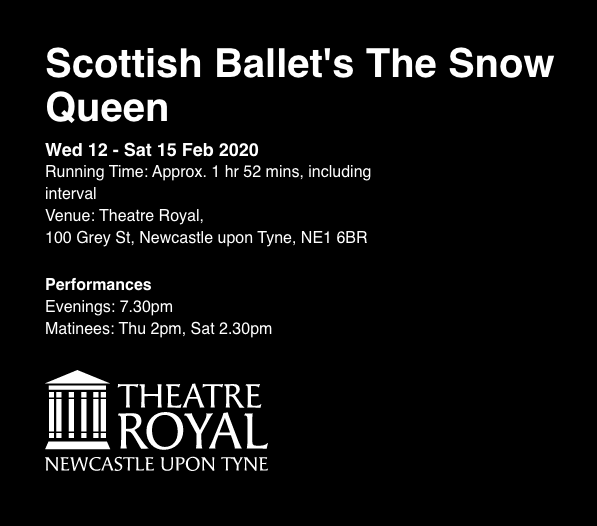 The Snow Queen by Scottish Ballet Review  Theatre Royal Newcastle Tickets