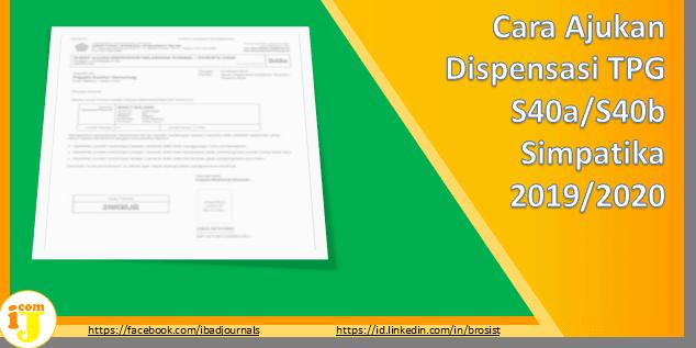 Cara Ajukan Dispensasi TPG S40a/S40b Simpatika 2019/2020