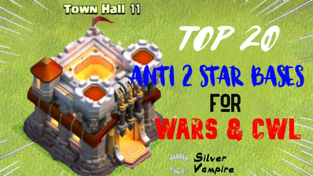 Top 20+ New Th11 War bases Anti Everything For CWL 2020