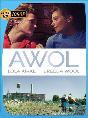 AWOL (2016) HD 1080p Latino Dual [GoogleDrive] TeslavoHD