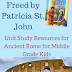 Twice Freed by Patricia St. John: Unit Study Resources for Ancient Rome for Middle Grade Kids