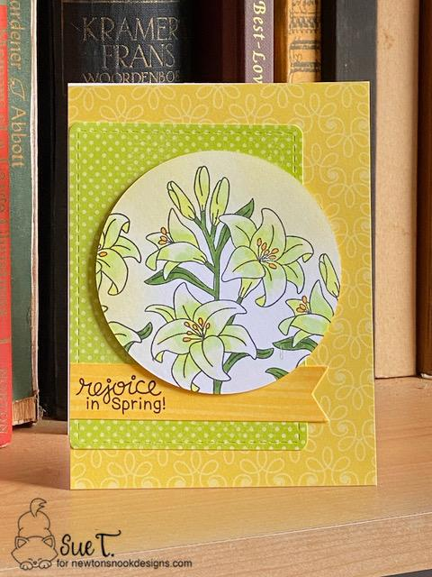Rejoice in spring by Sue features Easter Lily by Newton's Nook Designs; #newtonsnook