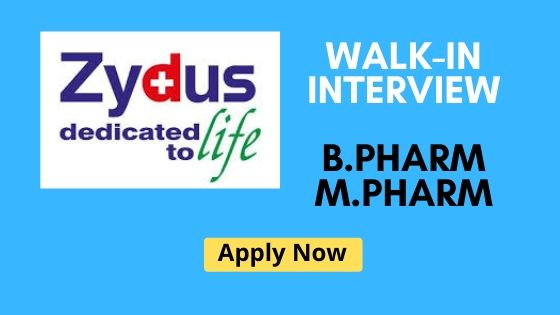 Zydus Walkin interview for B.Pharm and M.Pharm in 29th December