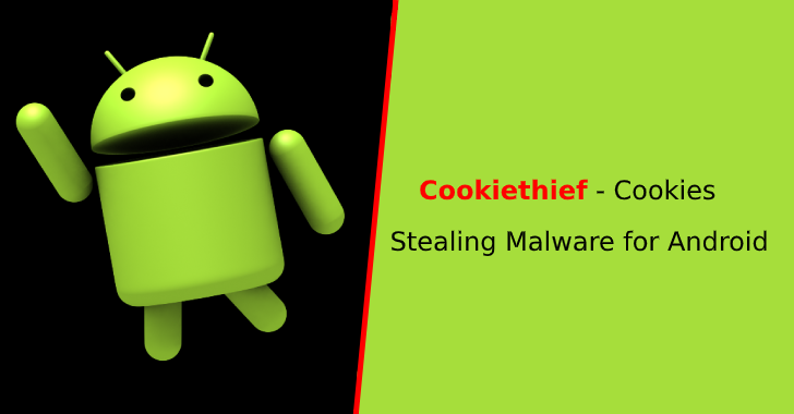 Cookiethief – Android Malware that Gains Root Access to Steal Browser & Facebook App Cookies