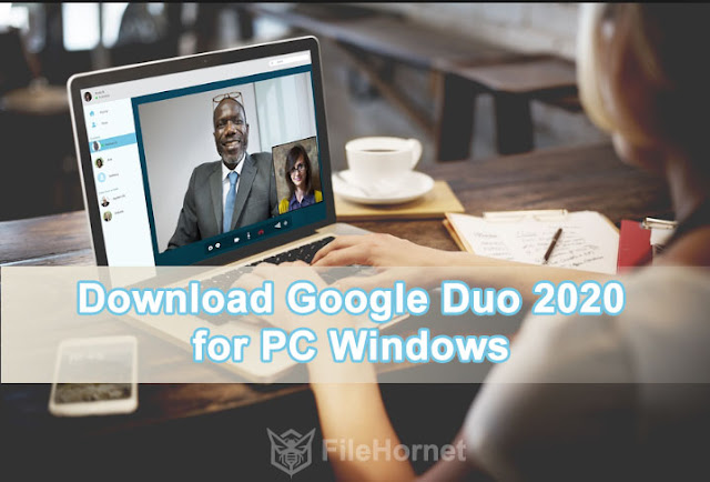 Download Google Duo 2020 for PC Windows