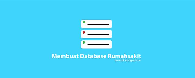 """Membuat Database Rumahsakit Sederhana """"gui"""""""