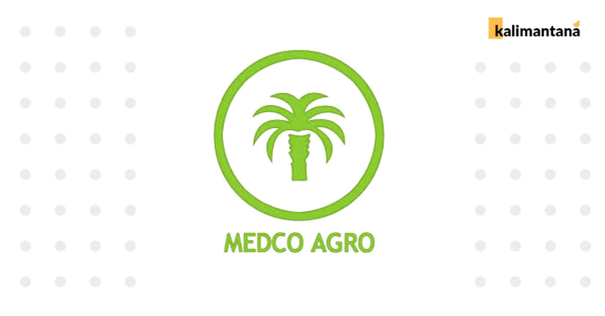Lowongan kerja PT Medco Agro - Seruyan Kalteng