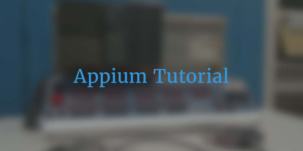 Appium Tutorials Part - 1