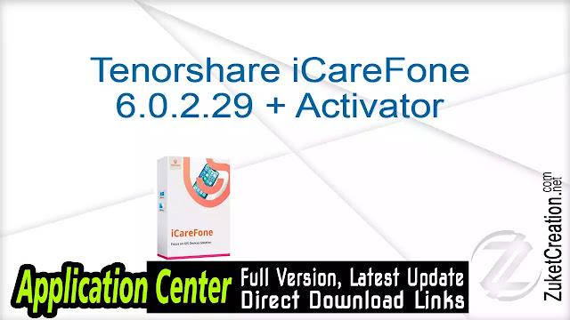 Tenorshare iCareFone 6.0.2.29 + Activator
