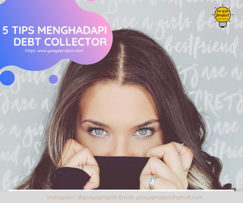5 Tips Menghadapi Debt Collector