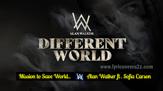 Different World - Alan Walker | Lyrics | Sofia Carson | K-391