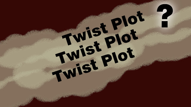 Apa itu Plot Twist, Contoh Plot Twist