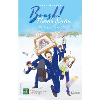 BRUSH - Thanh Xuân Rực Rỡ Đến Thế ebook PDF EPUB AWZ3 PRC MOBI