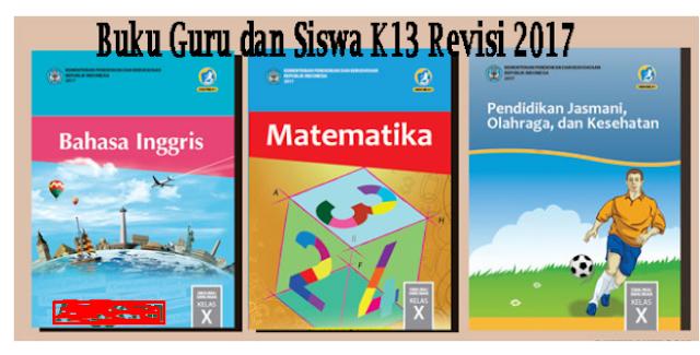 Download Buku Guru dan Siswa Kelas 10 Kurikulum 2013  Revisi Terbaru