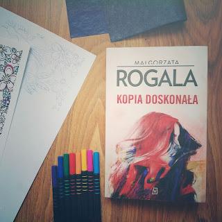 Kopia doskonała - Małgorzata Rogala (Celina Stefańska, tom I)