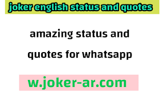 38 Amazing Status and quotes for Whatsapp 2021 - joker english