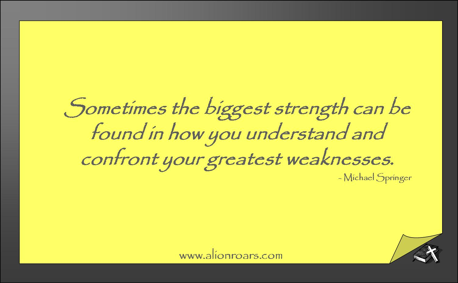 Strength Quotes: NoExcusesHR: Hire Your Weakness