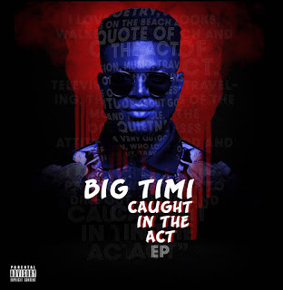 DOWNLOAD EP BIG TIMI-- CAUGHT IN THE ACT