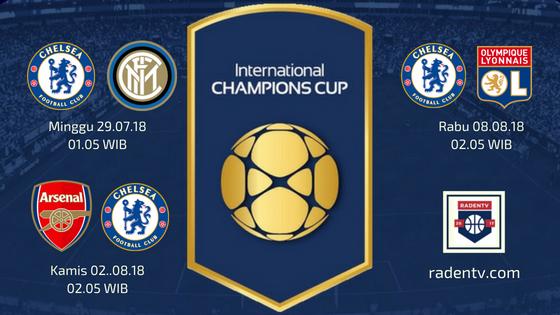 Jadwal Chelsea ICC 2018