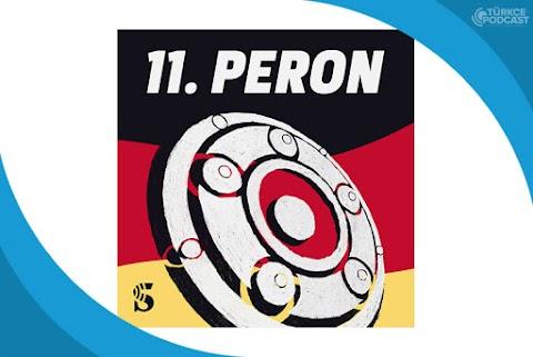 11. Peron Podcast