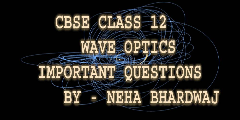 wave optics - important questions with answers