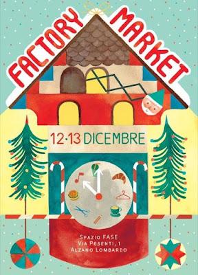 Factory Market l'edizione Natalizia 12 e 13 Dicembre Alzano Lombardo (BG) 2015