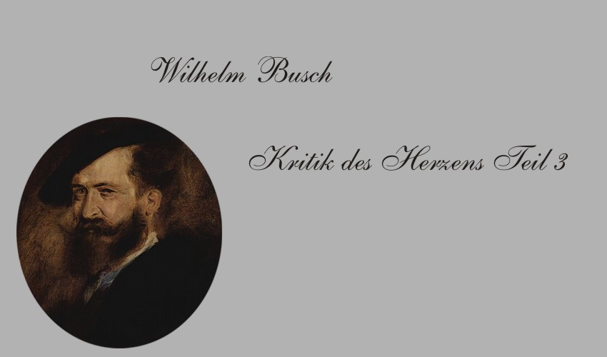 Gedichte Und Zitate Für Alle Wilhelm Busch Kritik Des