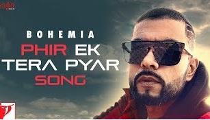 फिर इक तेरा प्यार (Phir Ek tera Pyar) lyrics Bohemia new punjabi in hindi