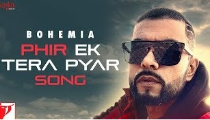 फिर इक तेरा प्यार (Phir Ek tera Pyar) lyrics Bohemia new punjabi in hindi