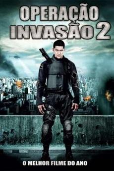 Baixar Filme Operação Invasão 2 Torrent Grátis