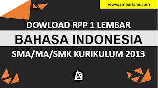 Download RPP 1 Lembar Bahasa Indonesia Kelas X, XI, XI SMA/MA Kurikulum 2013